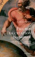 Figurer la création du monde
