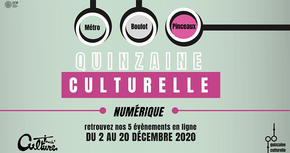 Métro-Boulot-Pinceaux : nouvelle édition de la Quinzaine culturelle des étudiants en Ingénierie culturelle