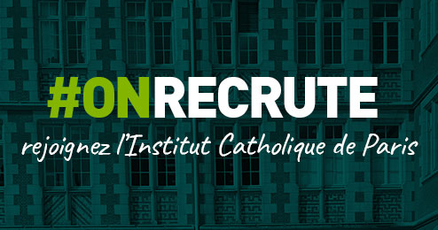 On recrute à l'Institut Catholique de Paris