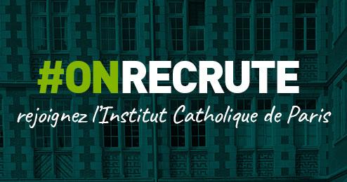 On recrute à l'Institut Catholique de Paris