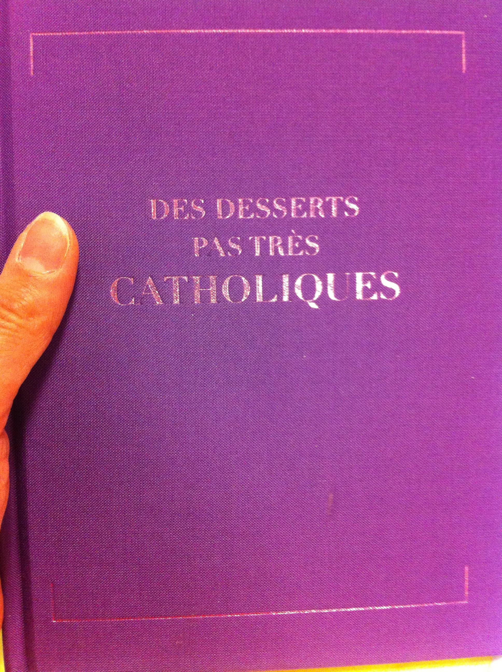 desserts pas tres catholiques